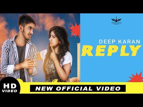 Download REPLY - DEEP KARAN    MAVVI GILL    Vk DIRECTIONS   ( FULL VIDEO ) TRUE TALK RECORDS 2019
