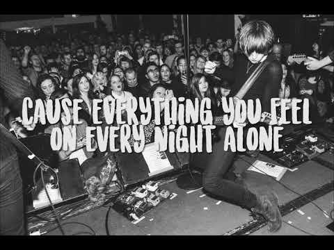 Catfish And The Bottlemen - Anything (Lyrics)