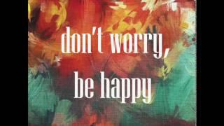DJ Kavaler Don T Worry Be Happy