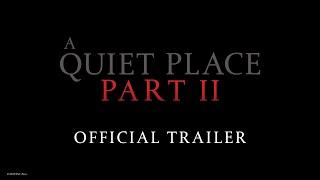 A Quiet Place Part II   Official Trailer