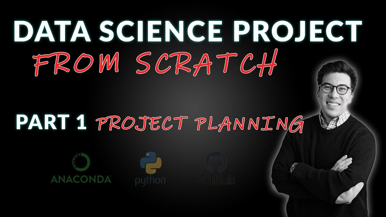 Data Science Project from Scratch - Part 1 (Project Planning)