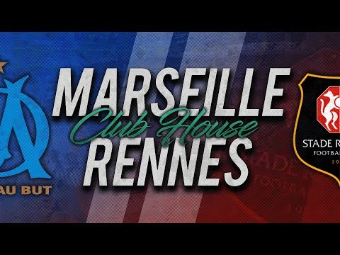 🔴 DIRECT / LIVE : MARSEILLE - RENNES // Club House