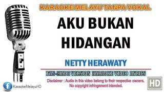 Download lagu Netty Herawaty - Aku Bukan Hidangan | Karaoke | Tanpa Vokal | Minus One | Lirik Video HD