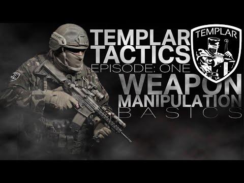 Basics of Weapon Manipulation | Episode 1 Templar Tactics
