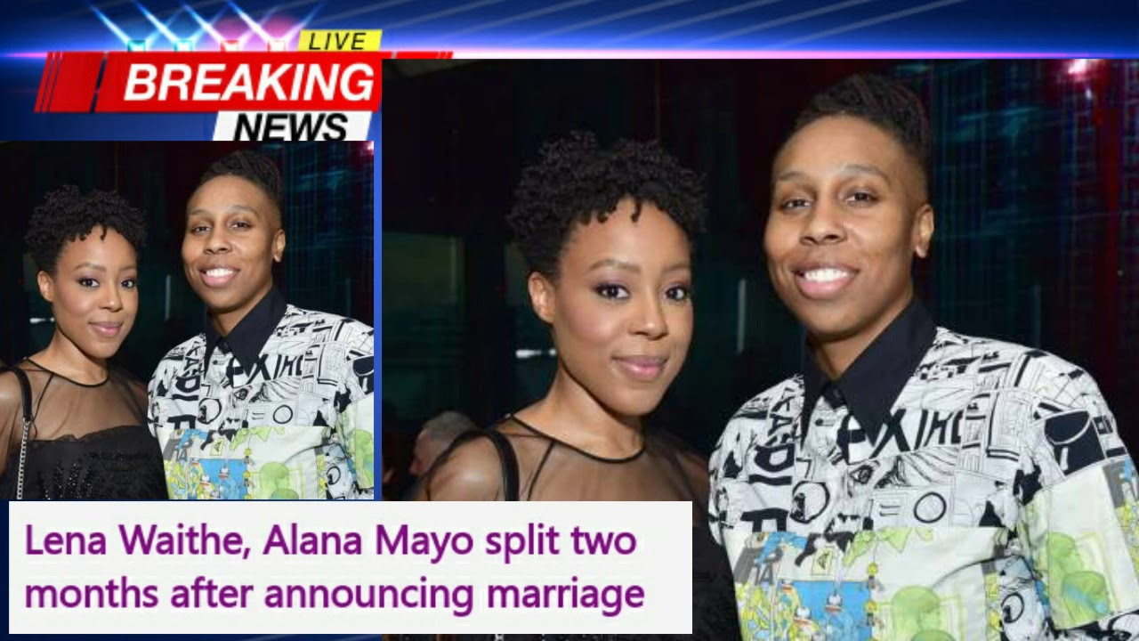 Just two months after they wed, Lena Waithe and wife Alana Mayo split