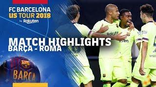 BARÇA 2-4 ROMA | ICC 2018 HIGHLIGHTS