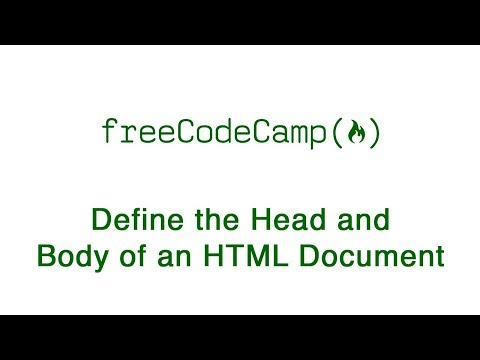 Basic HTML And HTML5: Define The Head And Body Of An HTML Document | FreeCodeCamp