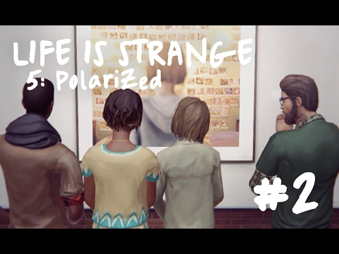 LIFE IS STRANGE 5: Polarized 🦋 #2