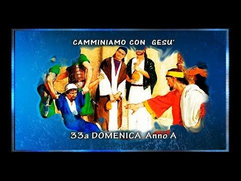 33a Domenica del Tempo Ordinario - Anno A - 3 Piccoli Passi