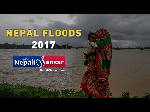Nepal Floods 2017: One of the Worst Humanitarian Crises in Years