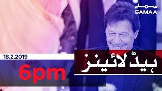Samaa Headlines - 6PM - 18 February 2019