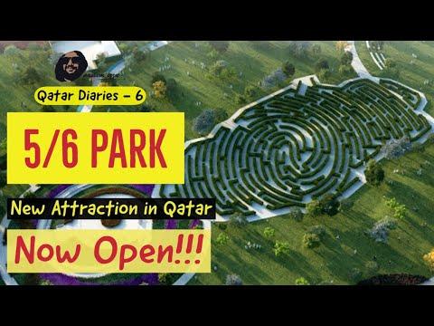 5/6 Park - New Attraction in Qatar | Qatar Diaries 6 | Travel | Naseem Izzu