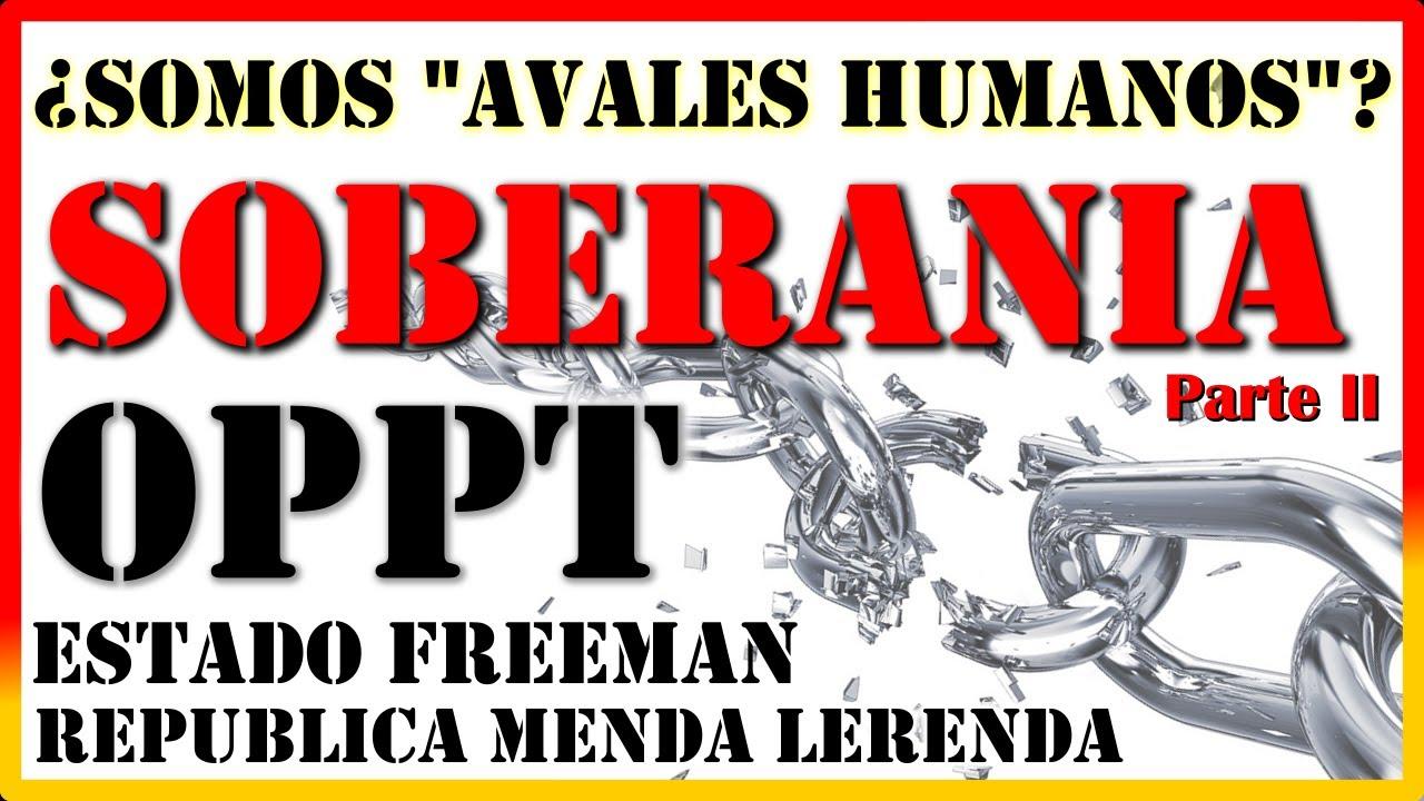 """OPPT, Estado Freeman: Modelos de Soberania / LEY NATURAL / Enrique F. """"Academia Soberana"""" (Parte II)"""