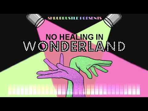 No Healing in Wonderland [TAZ Medley]