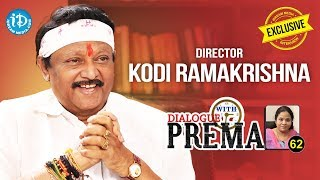 Director Kodi Ramakrishna Exclusive Interview || Dialogue With Prema #62 || Celebration Of Life #464
