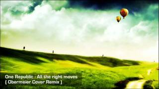 One Republic - All The Right Moves ( Obermeier Instrumental Cover Remix )