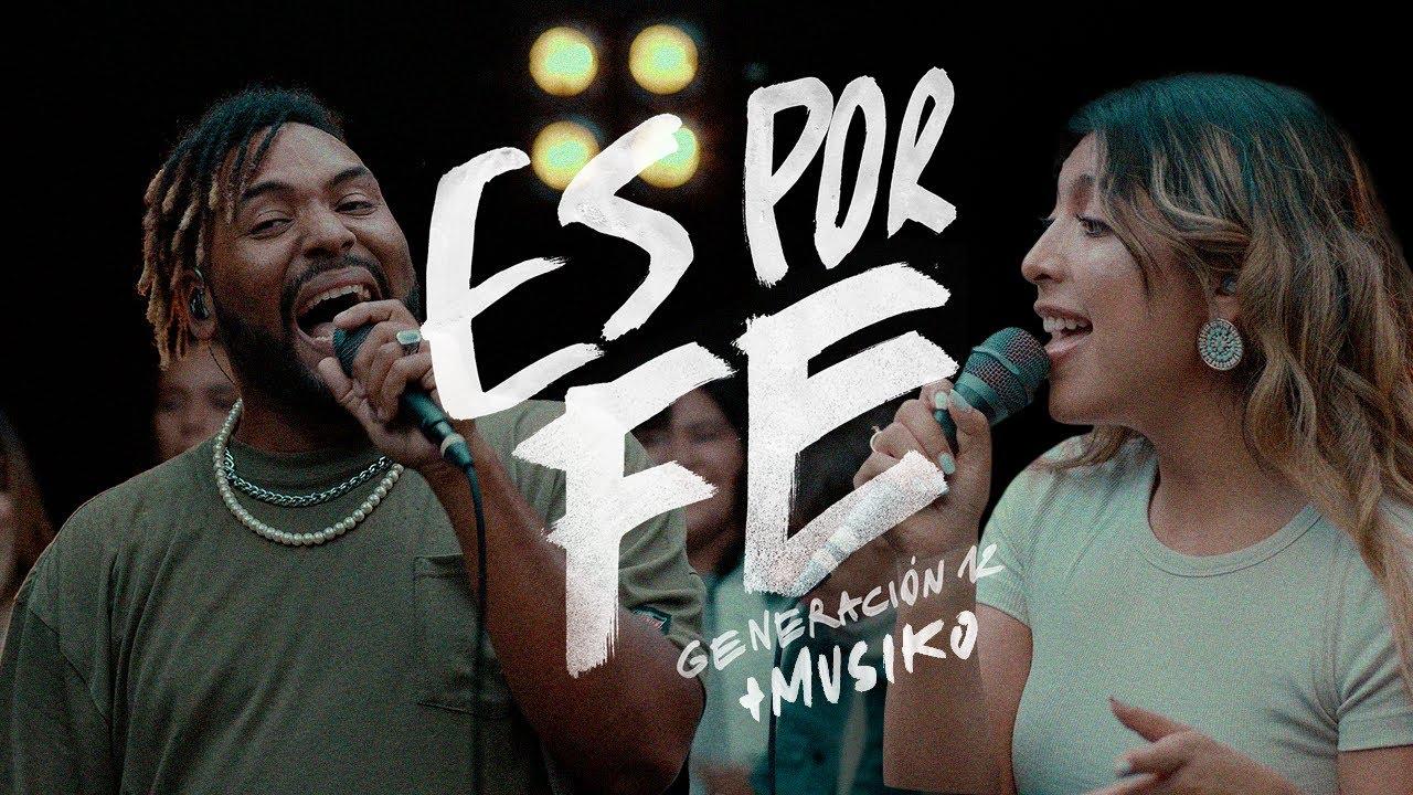 Download Generación 12 - Es Por Fe + Musiko I LANZAMIENTO 22 OCTUBRE I Musica Cristiana 2021