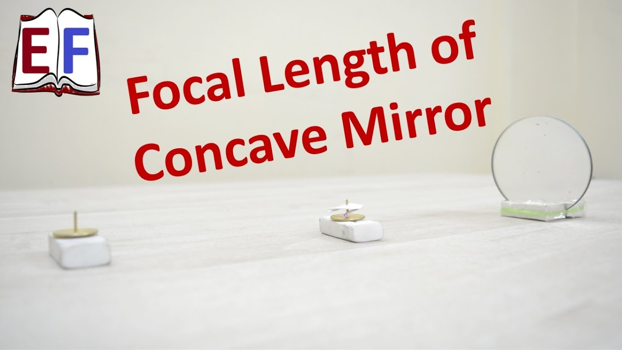 concave mirror focal length experiment