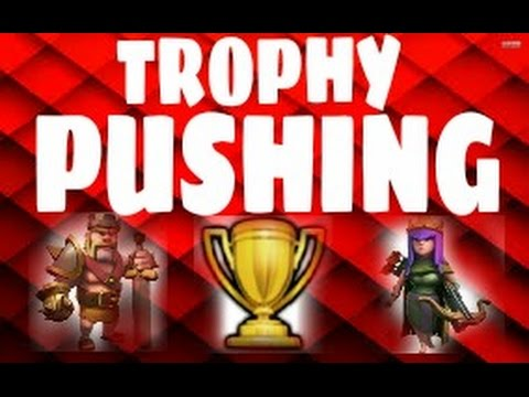 TROPHY PUSH ING - CLASH OF CLANS!!