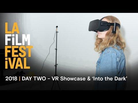 LA Film Festival   THE PORTAL VR SHOWCASE & 'INTO THE DARK' premiere   Day Two recap