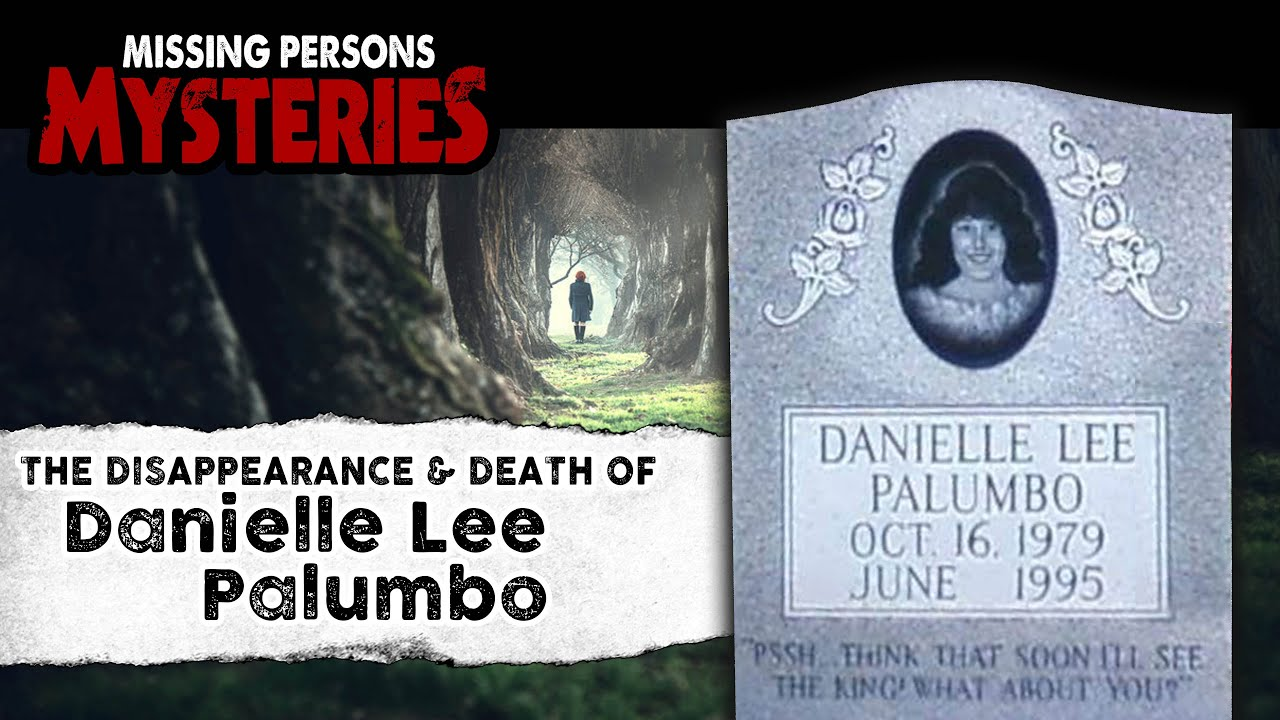 The Disappearance & Death of Danielle Lee Palumbo | Episode #4 | Land of the Lost