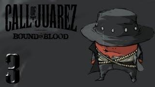 Прохождение Call of Juarez: Bound in Blood - #3 Побег из города