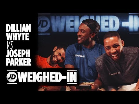Dillian Whyte Vs Joseph Parker and Floyd Mayweather Vs 50 Cent | JD Weighed-In Episode 1