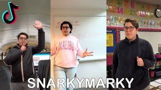 TikTok Snarkymarky School Days Parodies Compilation #6