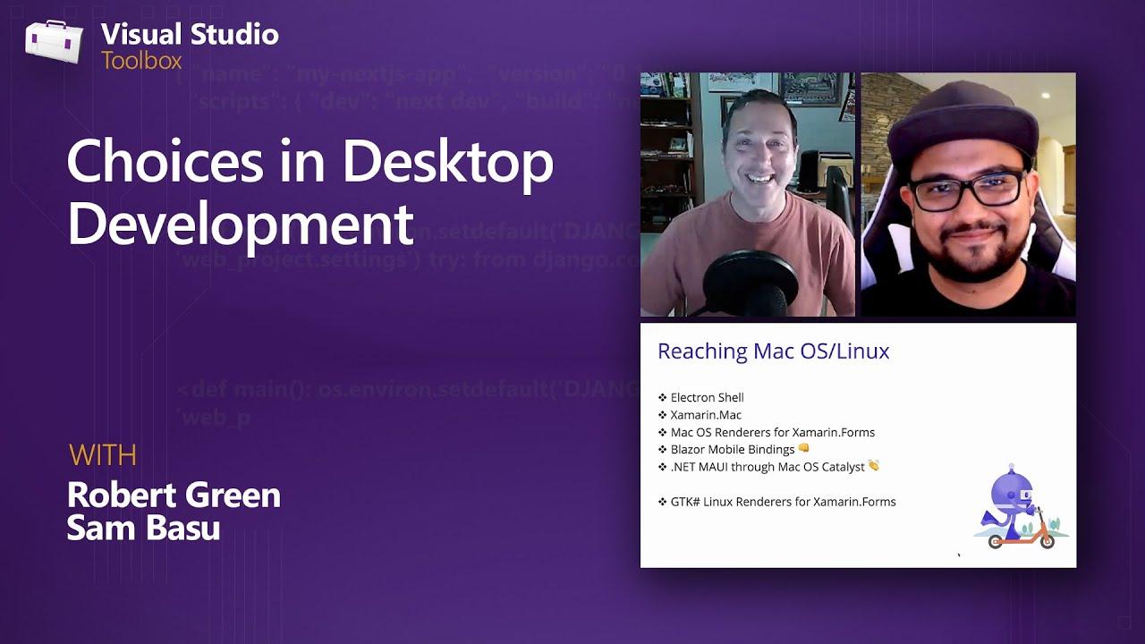 Choices in Desktop Development