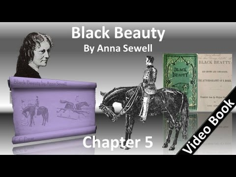 Chapter 05 - Black Beauty by Anna Sewell