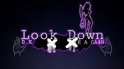 D.K - Look Down feat (Lovebi, Leba) (EP-Sex Song)  #éacash