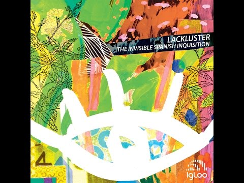 Lackluster - Introduction to Lackluster