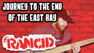 Journey to the End of the East Bay - Rancid [Bass Cover]