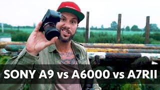 Sony a9 vs a6000 vs a7RII 📷  Can 500€ Cam beat 5400€ Camera?