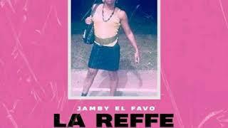 Jamby El Favo - La Reffe   Tiraera pa Bryant Myers