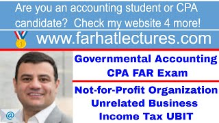 Not-for-Profit Organization Unrelated Business Income Tax UBIT | Governmental Course | CPA Exam FAR