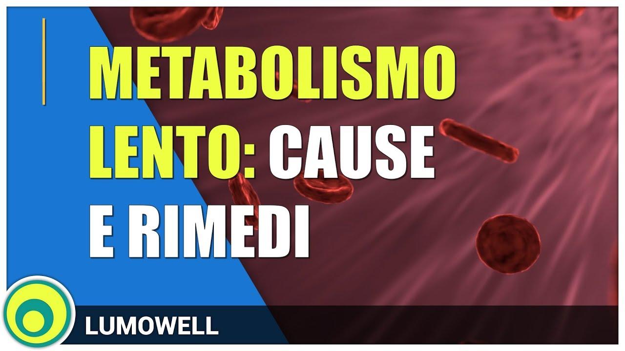 Metabolismo Lento: come accelerarlo? Cause e rimedi