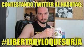 En Directo con  Preguntas Twitter: #LibertadYLoQueSurja