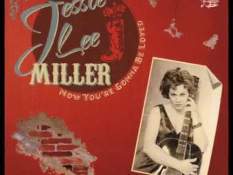 Jessie Lee Miller - All Or Nuthin` Gal