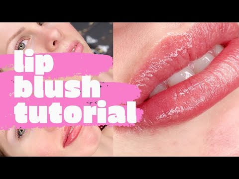 How To Do Lip Blush: Lip Blush Tattoo Tutorial