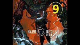 Hard Reset Redux - прохождение, эпизод 9