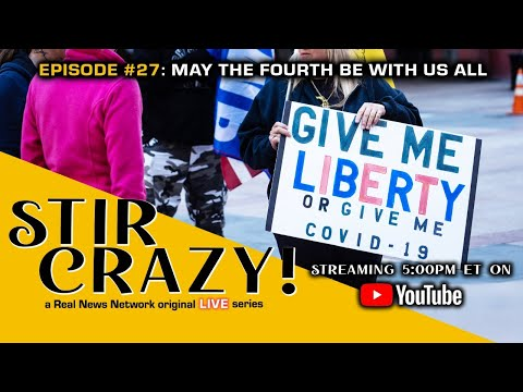 Stir Crazy! Episode #27: May The Fourth Be With Us All