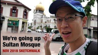 We went up Sultan Mosque (Nov 2018 Sketchwalk)