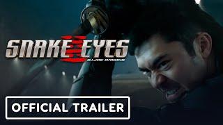 Snake Eyes: G.I. Joe Origins - Official Trailer (2021) Henry Golding, Samara Weaving