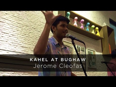 "Jerome Cleofas performs ""Kahel at Bughaw"""