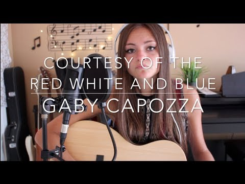 Courtesy Of The Red, White And Blue - Toby Keith (Gaby Capozza Cover)