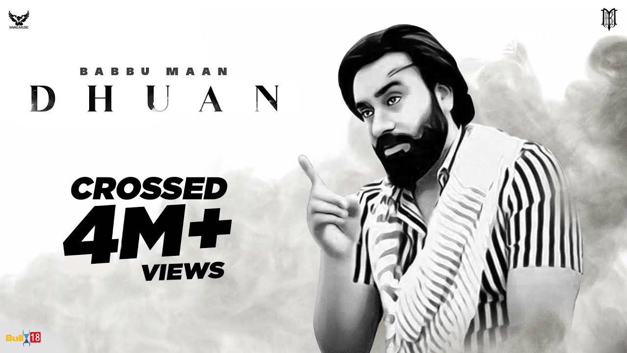Download Babbu Maan : Dhuan   Latest Punjabi Song 2021   Social Track