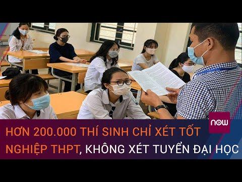Hé lộ nguyên nhân hơn 200.000 thí sinh chỉ xét tốt nghiệp THPT, không xét tuyển đại học