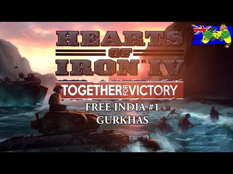 HOI4 Together for Victory - Free India #1 - Gurkhas