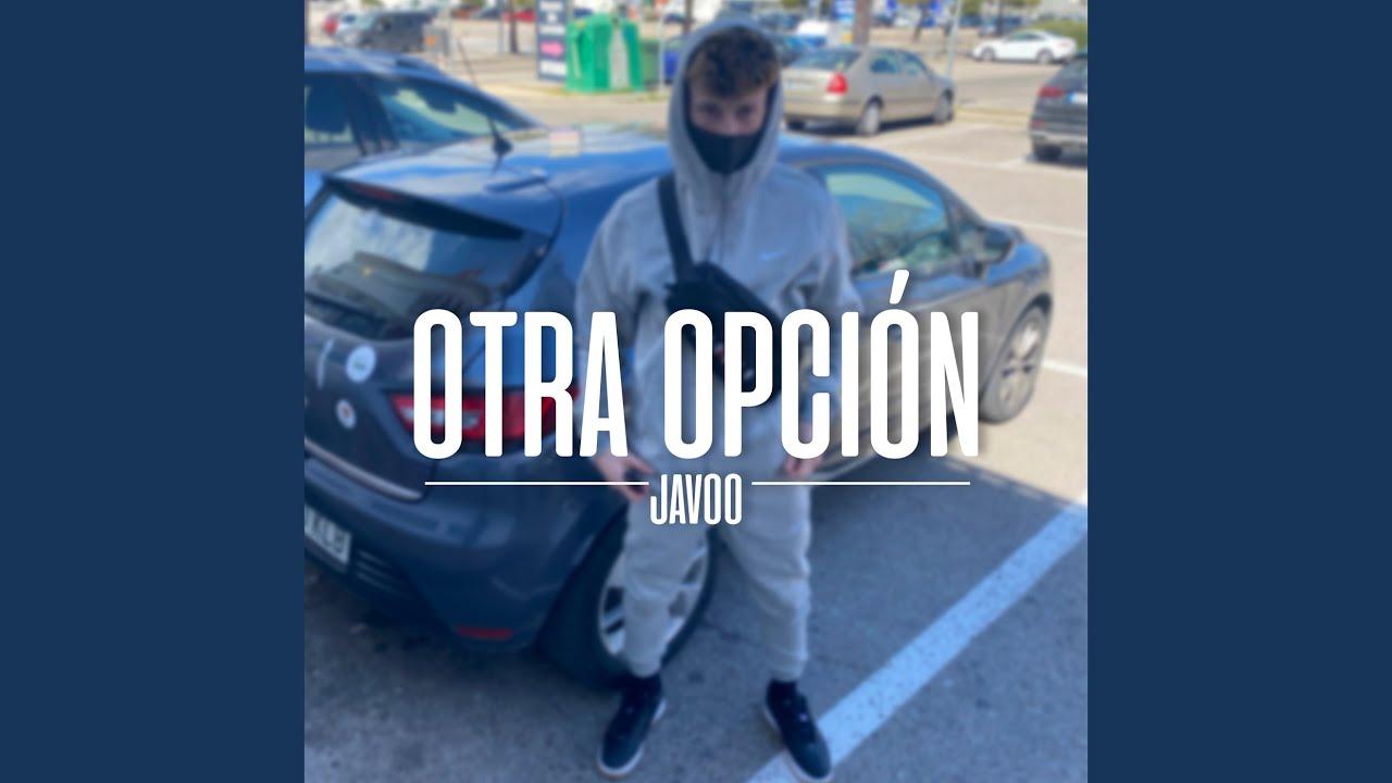 """JAVOO """"OTRA OPCIÓN"""""""
